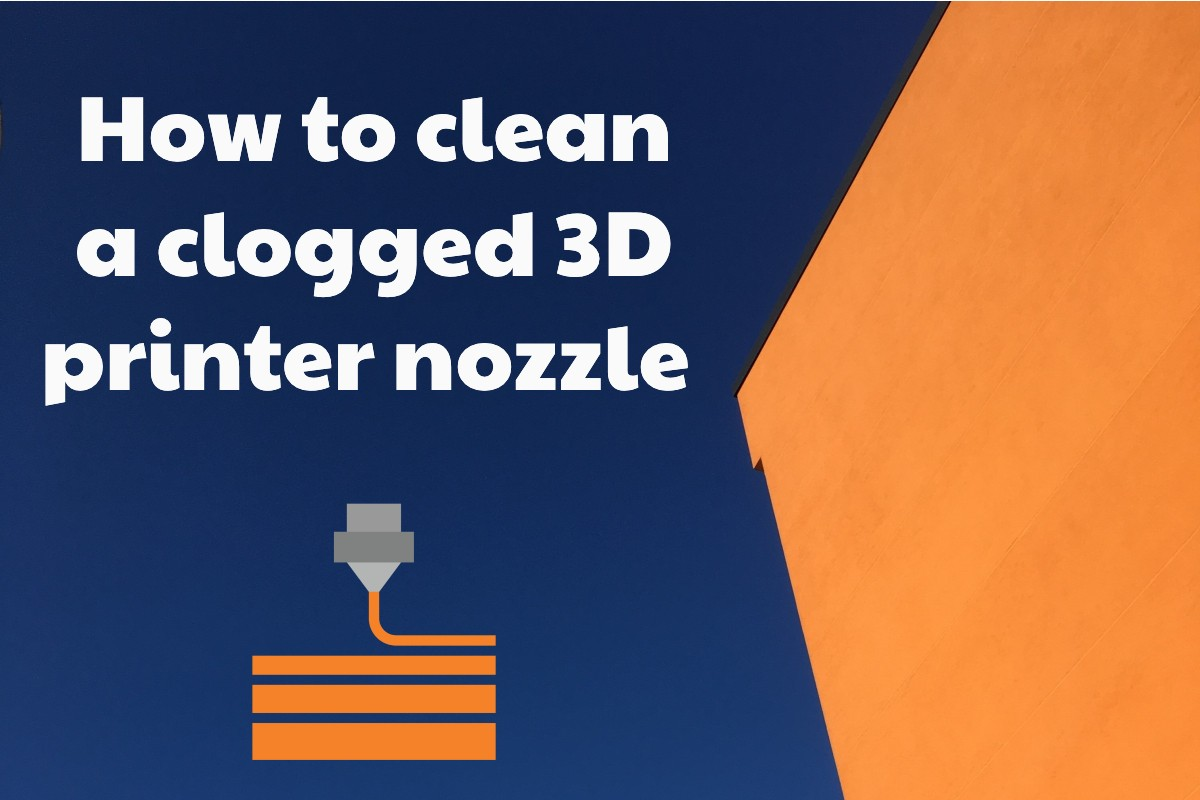 How to clean a clogged 3D nozzle