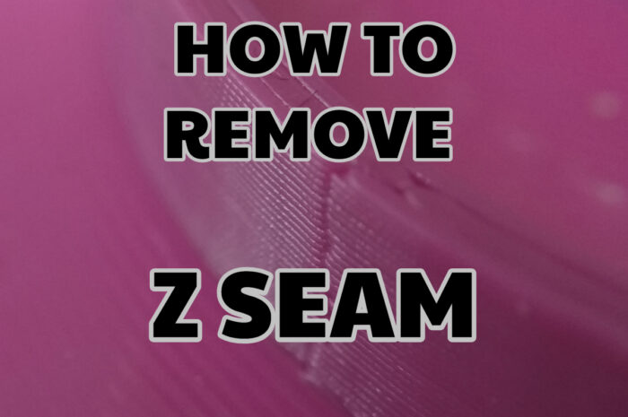 How to remove Z Seam 3D print