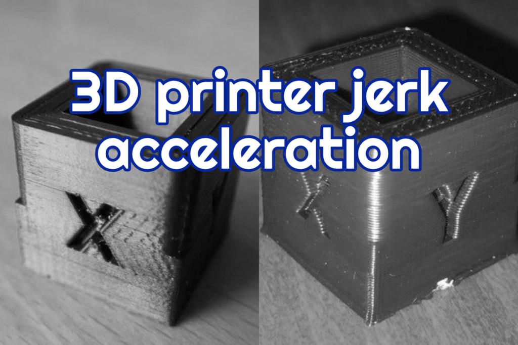 3d printer jerk acceleration