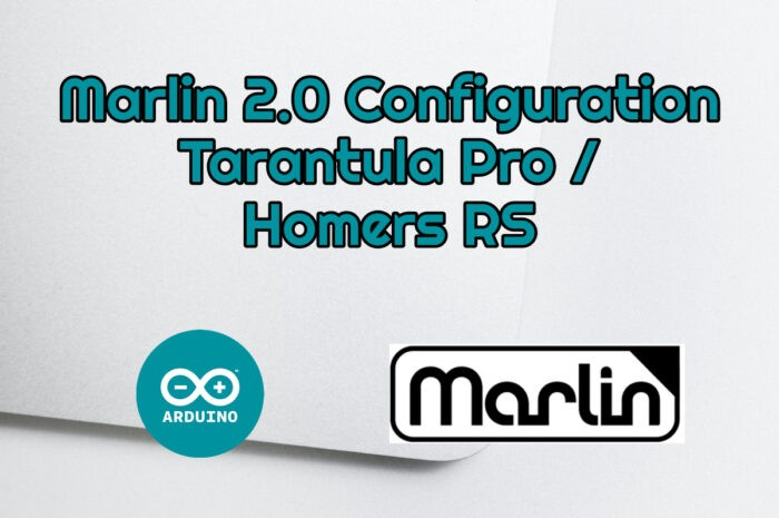 Marlin Configuration Tarantula Pro/Homers RS