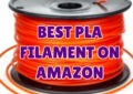 best pla filament on Amazon