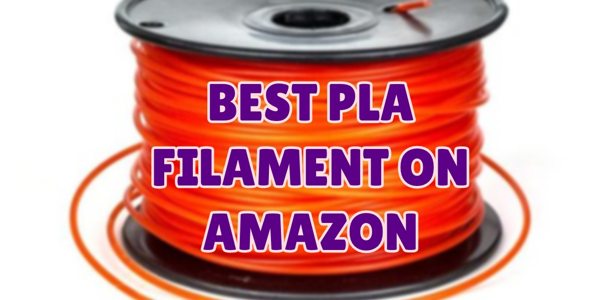 best pla filament on Amazon