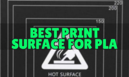 BEST PRINT SURFACE FOR PLA